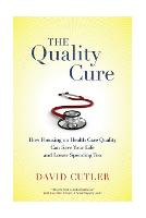 The Quality Cure: How Focusing on...