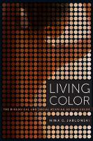 Living Color: The Biological and...