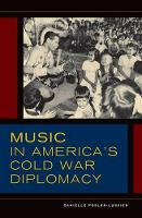 Music in America's Cold War Diplomacy