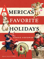 America's Favorite Holidays: Candid...