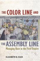 The Color Line and the Assembly Line:...