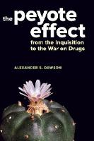 The Peyote Effect: From the...