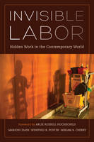 Invisible Labor: Hidden Work in the...