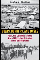 Boats, Borders, and Bases: Race, the...