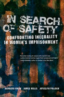 In Search of Safety: Confronting...