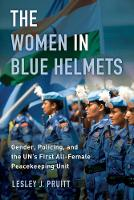 The Women in Blue Helmets: Gender,...