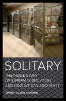Solitary: The Inside Story of ...
