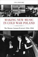 Making New Music in Cold War Poland:...