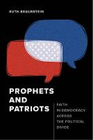 Prophets and Patriots: Faith in...