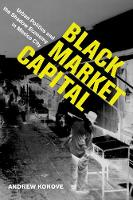 Black Market Capital: Urban Politics...