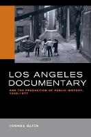 Los Angeles Documentary and the...