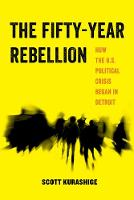 The Fifty-Year Rebellion: How the ...