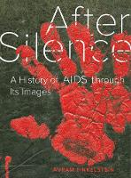 After Silence: A History of AIDS...