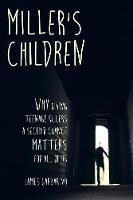 Miller's Children: Why Giving Teenage...