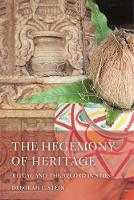 The Hegemony of Heritage: Ritual and...