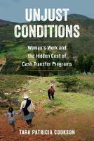 Unjust Conditions: Women's Work and...