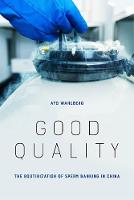Good Quality: The Routinization of...