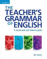 The Teacher's Grammar of English with...