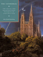 The Cathedral: The Social and...