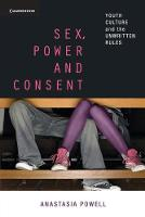 Sex, Power and Consent: Youth Culture...