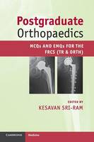 Postgraduate Orthopaedics: MCQs and...