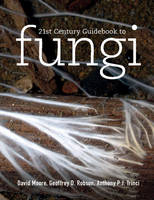 21st Century Guidebook to Fungi with...