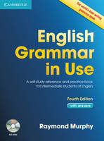 English Grammar in Use with Answers and CD-ROM 4th edt: A Self-study Reference and Practice Book for Intermediate Learners of English