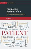 Regulating Patient Safety: The End of...