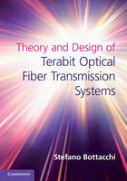 Theory and Design of Terabit Optical...