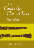 The Cambridge Clarinet Tutor Piano Part