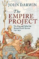 The Empire Project: The Rise and Fall...