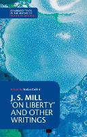 J. S. Mill: 'On Liberty' and Other...