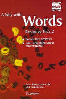 A Way with Words Resource Pack 2:...