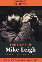 The Films of Mike Leigh: Embracing ...