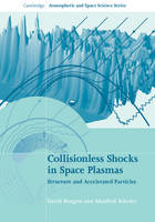 Collisionless Shocks in Space ...