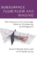 Subsurface Fluid Flow and Imaging:...