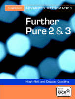 Further Pure 2 and 3 for OCR Further...