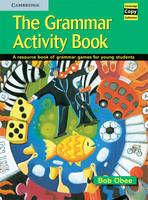 The Grammar Activity Book: A Resource...