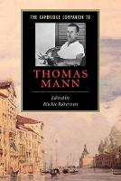 The Cambridge Companion to Thomas Mann