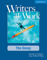 Writers at Work: The Essay Student's...