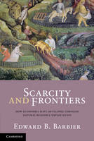 Scarcity and Frontiers: How Economies...