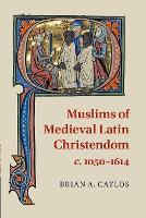 Muslims of Medieval Latin ...