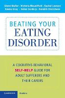 Beating Your Eating Disorder: A...