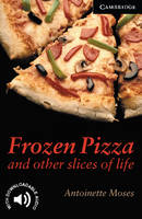 Frozen Pizza and Other Slices of ...