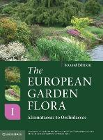 European Garden Flora Flowering Plants: A Manual for the Identification of Plants Cultivated in Europe, Both Out-of-doors and Under Glass: v. 1