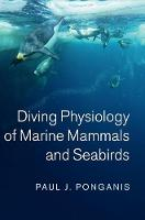 Diving Physiology of Marine Mammals...