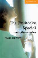 The Fruitcake Special and Other...