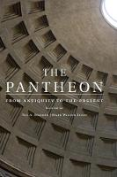 The Pantheon: From Antiquity to the...