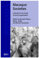Macaque Societies: A Model for the...