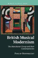 British Musical Modernism: The...